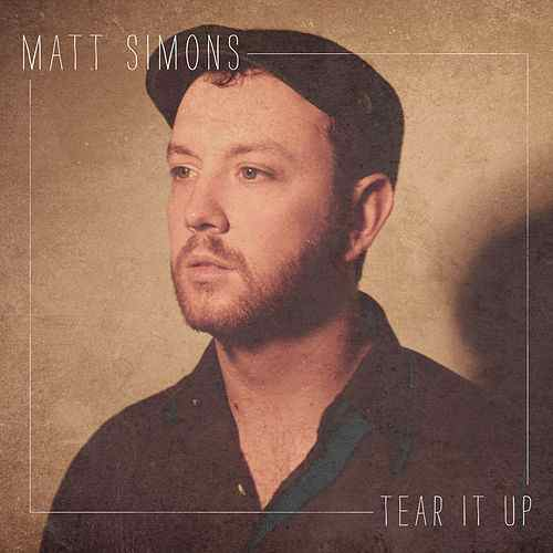 Tear It Up - Single by Matt Simons