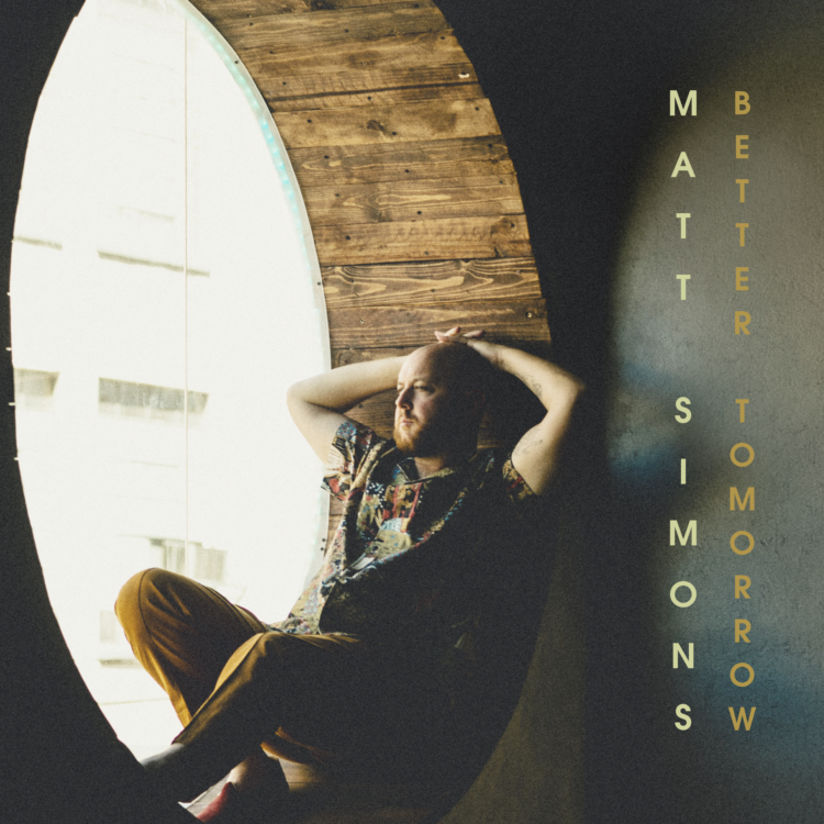 Matt Simons Single - Better Tomorrow